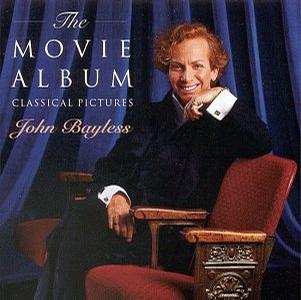 The Movie Album  Classical Pictures; John Bayless