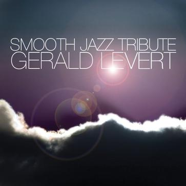 Gerald Levert Smooth Jazz Tribute
