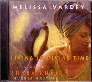 Living in Divine Time Featuring Chaka Khan