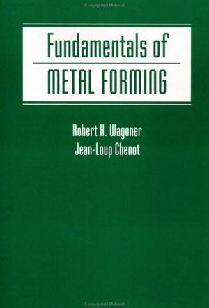 Fundamentals of Metal Forming Paperback