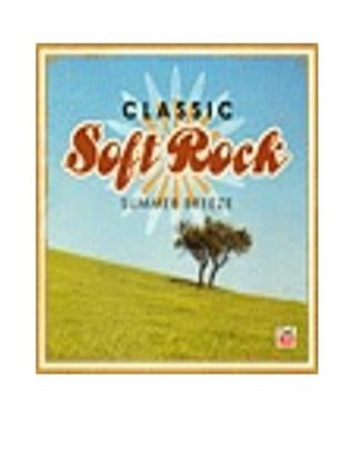 Classic Soft Rock: Summer Breeze 2-cd Set!