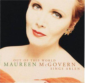 Out of This World: Mcgovern Sings Arlen
