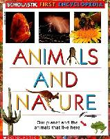 Scholastic's First Encyclopedia: Animals And Nature (平装)