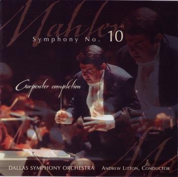 Mahler: Symphony No.10 (Carpenter Completion)