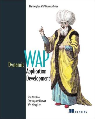 Dynamic WAP Application Development