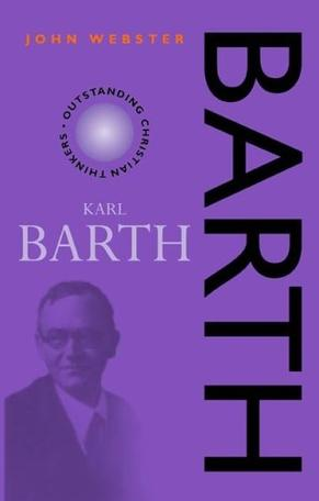 Barth (Outstanding Christian Thinkers Series)