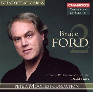 Bruce Ford - Great Operatic Arias, Vol. 2 [Opera in English]