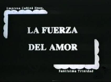 Fuerza del amor, La