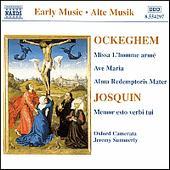 Ockeghem: Missa L'homme armé; Ave Maria; Alma Redemptoris Mater; Josquin: Memor esto verbi tui