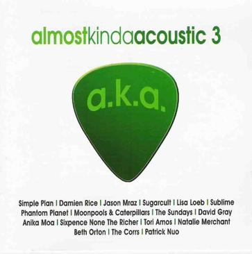 Almost Kinda Acoustic 3 (A.K.A.3) [IMPORT]