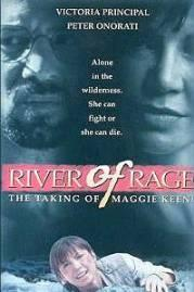 River of Rage: The Taking of Maggie Keene