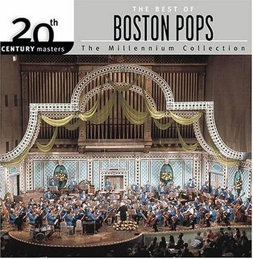 Best of the Boston Pops: 20th Century Masters the Millennium Collection