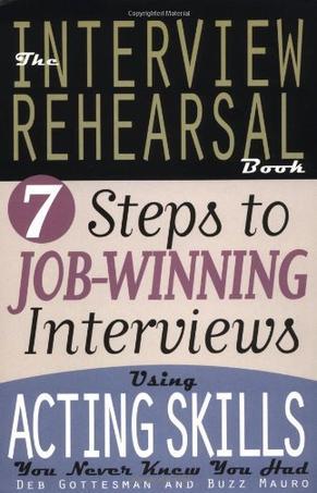 (面试7步赢)  THE INTERVIEW REHEARSAL