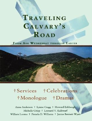 Traveling Calvary's Road