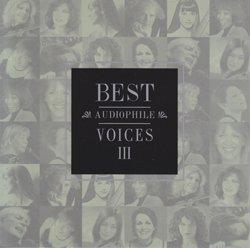 Best Audiophile Voices III