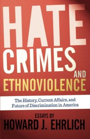 """hate crime in america essay Stereotypes and prejudice slurs and epithets called """"hate speech"""" and the violence called """"hate crimes"""" have a long history in america."""