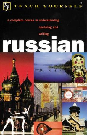 Teach Yourself Russian Complete Course with Book