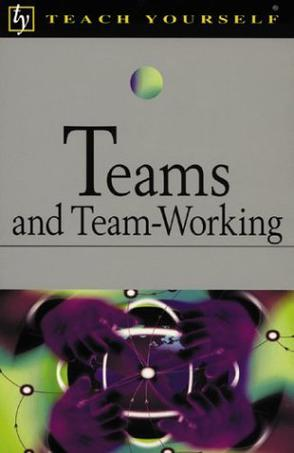 Teach Yourself Teams and Team-Working