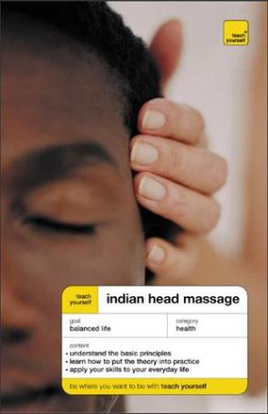Teach Yourself Indian Head Massage