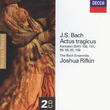 J.S. Bach: Actus tragicus - Cantatas BWV 106, 131, 99, 56, 82 & 158 [Germany]