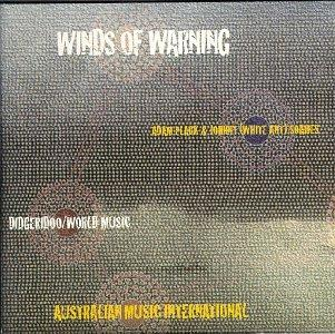 Winds of Warning: Digeridoo/World Music