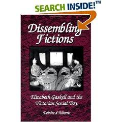 Dissembling fictions : Elizabeth Gaskell and the Victorian social text