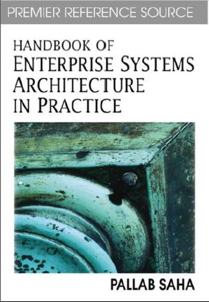 Handbook of Enterprise Systems Architecture in Practice