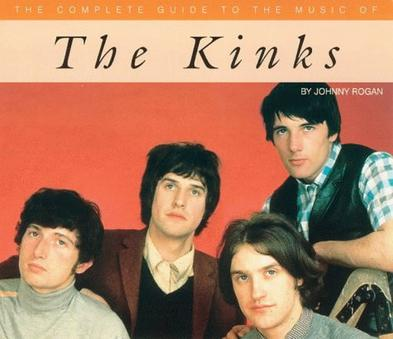 The Kinks (Complete Guide to the Music Of...)