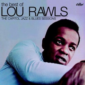 The Best of Lou Rawls: The Capitol Jazz & Blues Sessions