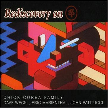 Rediscovery On Grp: Chick Corea Family