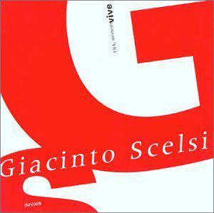 Giacinto Scelsi - Pranam I (1972) / Ko-Tha (Trois danses de Shiva (1967) / I presagi (1958) / Riti: I funerali di Alessandro Magno (325 A.C.) / Trio (1950), etc.