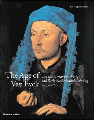 The Age of Van Eyck