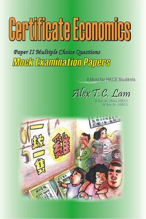 Certificate Economics: Paper II Mulitple Choice Questions Mock Examination Papers