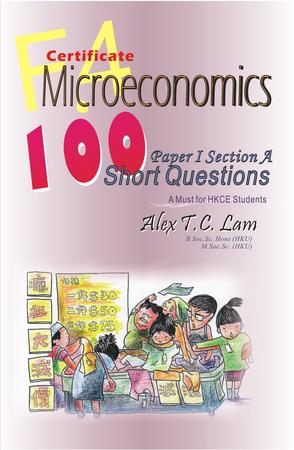 F.4 Certificate Microeconomics Paper I Section A: 100 Short Questions