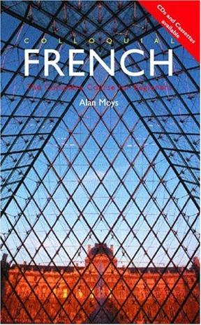 Colloquial French (Colloquial Series) (Book Only)