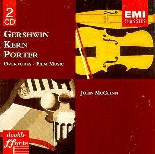 Gershwin, Kern, Porter: Overtures, Film Music / John McGlinn