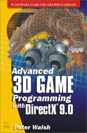 Advanced 3D Game Programming with DirectX 9 (Wordware Game Developer's Library)