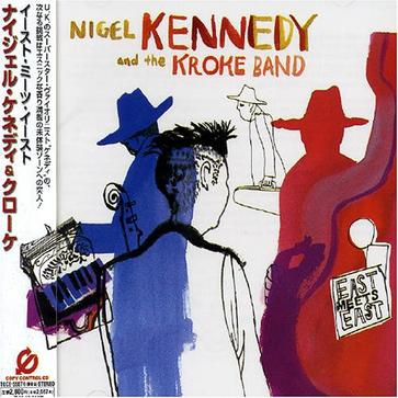 Nigel Kennedy and the Kroke Band [Japan]