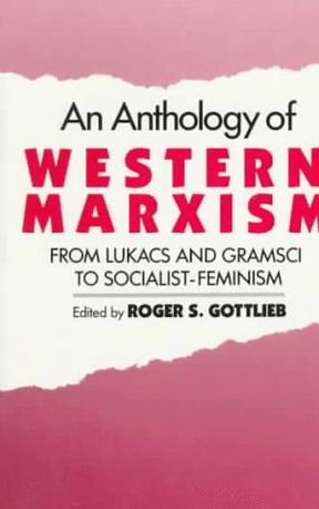 An Anthology of Western Marxism