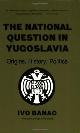 The National Question in Yugoslavia