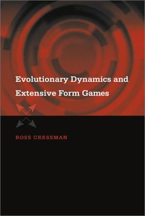 Evolutionary Dynamics and Extensive Form Games (Economic Learning and Social Evolution)