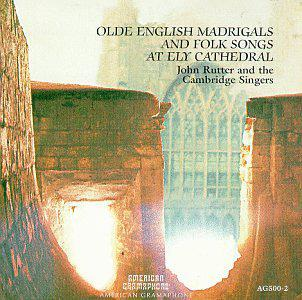 Olde English Madrigals & Folk Songs at Ely Cathedral