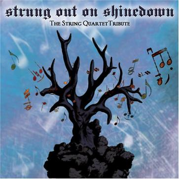 Strung out on Shinedown: The String Quartet Tribute to Shinedown