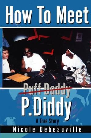 How to Meet P. Diddy