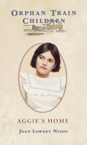 Aggie's Home (Orphan Train Children)