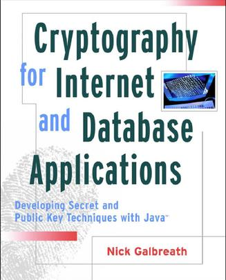 Cryptography for Internet and Database Applications
