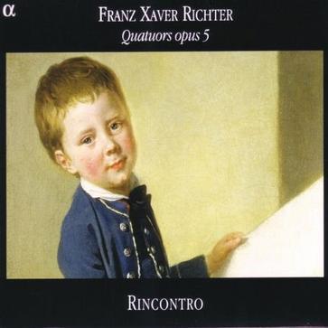 Richter: Quartets Op 5 Nos 1-3; Mozart: Transcriptions K 405.4, 405.3, 562c) /Rincontro