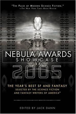 Nebula Awards Showcase 2005 (Nebula Awards Showcase)