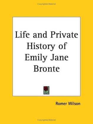 Life and Private History of Emily Jane Bronte