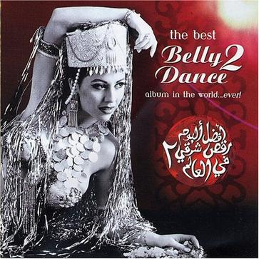 The Best Belly Dance Album in the World Ever, Vol. 2